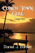 Conch Town Girl Large Print
