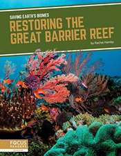 Restoring the Great Barrier Reef