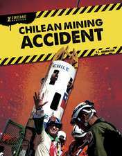 Chilean Mining Accident
