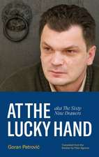 At the Lucky Hand: Aka the Sixty-Nine Drawers