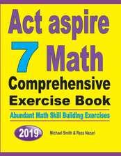 ACT Aspire 7 Math Comprehensive Exercise Book