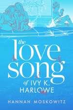 Love Song of Ivy K. Harlowe