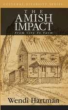 The Amish Impact