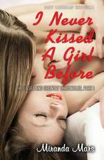 I Never Kissed a Girl Before
