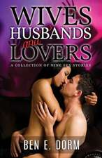 Wives, Husbands and Lovers
