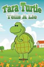 Tara Turtle Tells a Lie:  Better Way of Studying