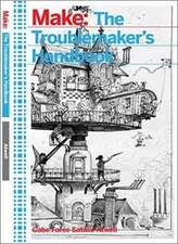 The Troublemaker′s Handbook