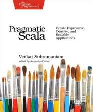 Pragmatic Scala 2e