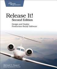 Release It! Design and Deploy Production–Ready Software
