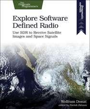 Explore Software Defined Radio