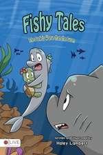 Fishy Tales