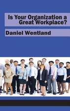 Is Your Organization a Great Workplace? (Hc):  Educational Fronts for Local and Global Justice (Hc)