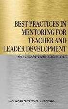Best Practices in Mentoring for Teacher and Leader Development (Hc):  Fun Literacy Projects for Powerful Common Core Learning (Hc)