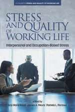 Stress and Quality of Working Life