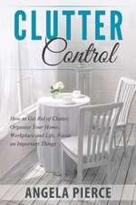 Clutter Control