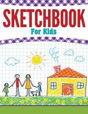 Sketchbook for Kids:  Brain Scrambles and Teasers