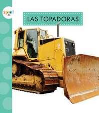 Las Topadoras (Bulldozers)