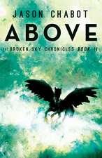 Above:  Broken Sky Chronicles, Book 2