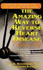 The Amazing Way to Reverse Heart Disease Naturally:  Why Drugs Are Not the Answer