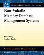 Non-Volatile Memory Database Management Systems