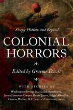 Colonial Horrors – Sleepy Hollow and Beyond