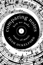 Comparing Notes – How We Make Sense of Music