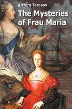 The Mysteries of Frau Maria