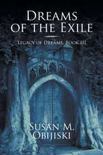 Dreams of the Exile