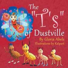 The T's of Dustville