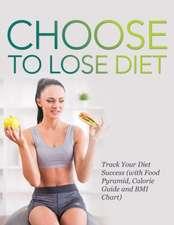 Choose to Lose Diet