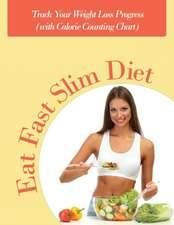 Eat Fast Slim Diet