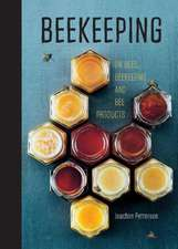 Beekeeping:  Everything You Need to Know to Start Your First Beehive