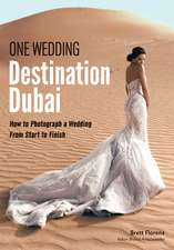 One Wedding Destination Dubai: How to Photograph a Wedding from Start to Finish