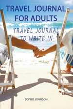 Travel Journal for Adults