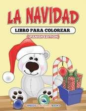 La Navidad Libro Para Colorear (Spanish Edition)