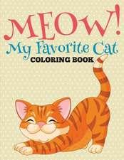 Meow! My Favorite Cat Coloring Book