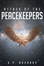Attack Of The Peackeepers