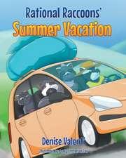 Rational Raccoons' Summer Vacation