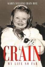 Crain - My Life So Far