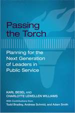 Passing the Torch: Planning for the Next Generation of Leaders in Public Service