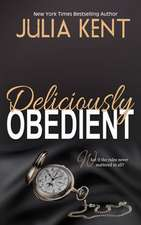 Deliciously Obedient