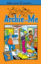 Archie And Me Vol. 2