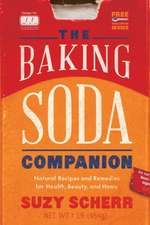 The Baking Soda Companion – Natural Recipes and Remedies for Health, Beauty, and Home