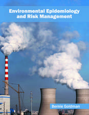 Environmental Epidemiology and Risk Management
