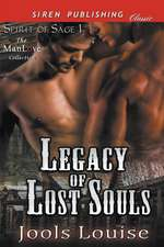 Legacy of Lost Souls [Spirit of Sage 1] (Siren Publishing Classic Manlove)