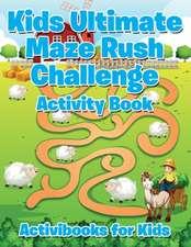 Kids Ultimate Maze Rush Challenge Activity Book