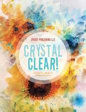 Crystal Clear! A Book for Adults of Hidden Pictures