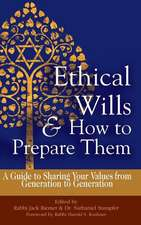 Ethical Wills & How to Prepare Them 2/E