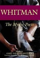 Whitman: The Mystic Poets