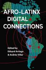 Afro-Latinx Digital Connections